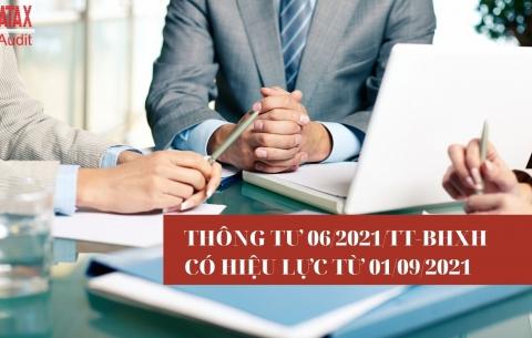 Thông tư 06/2021/TT-BHXH có hiệu lực từ ngày 01/09/2021